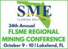 34th Annual FLSME Regional Mining Conference